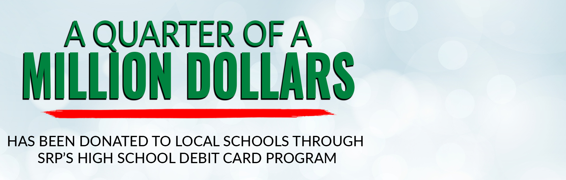 Banner - Quarter Million Donated HS Debit Cards | Home
